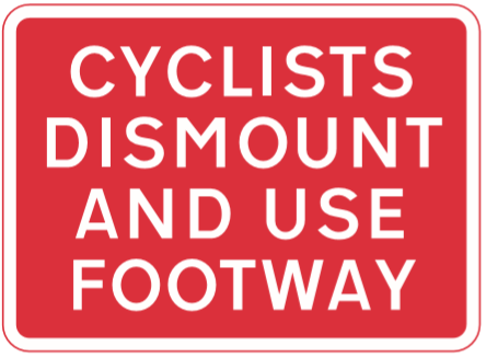 Cyclists dismount and use footway