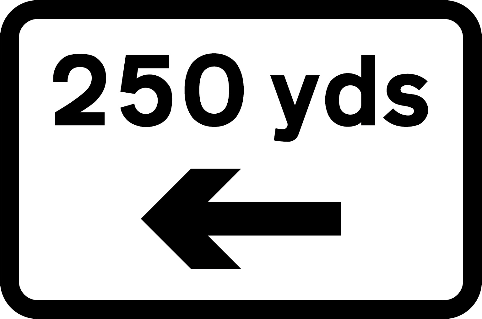 250 yards sign