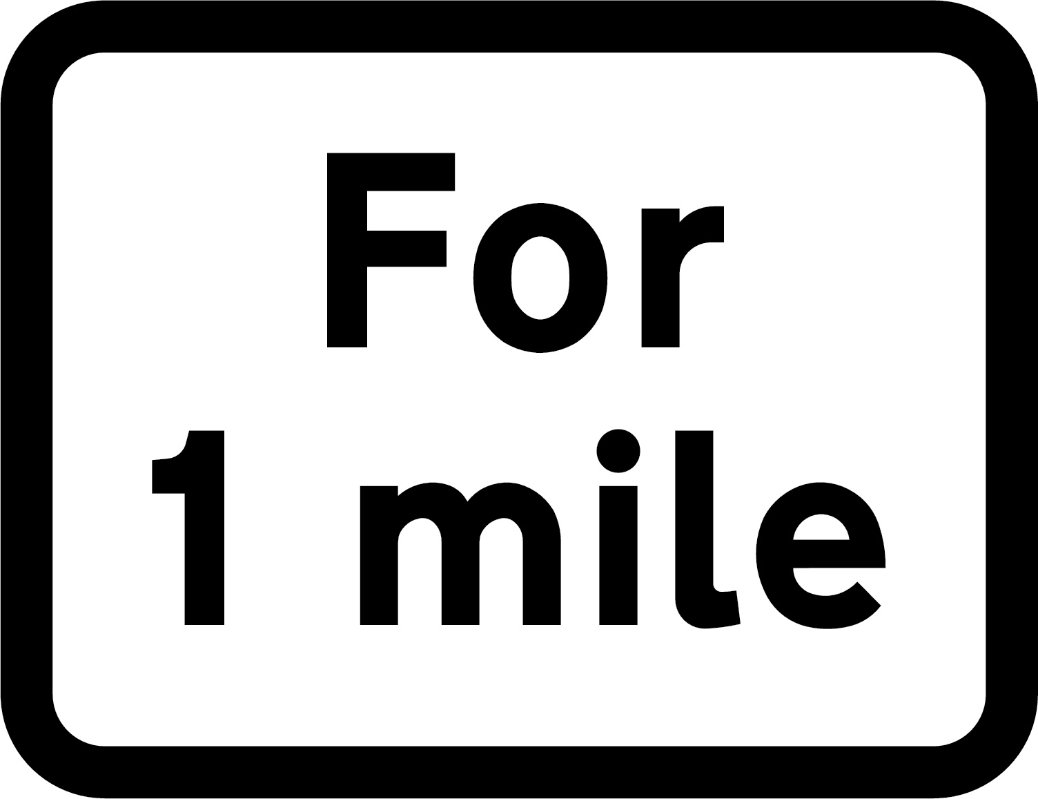 For 1 mile sign
