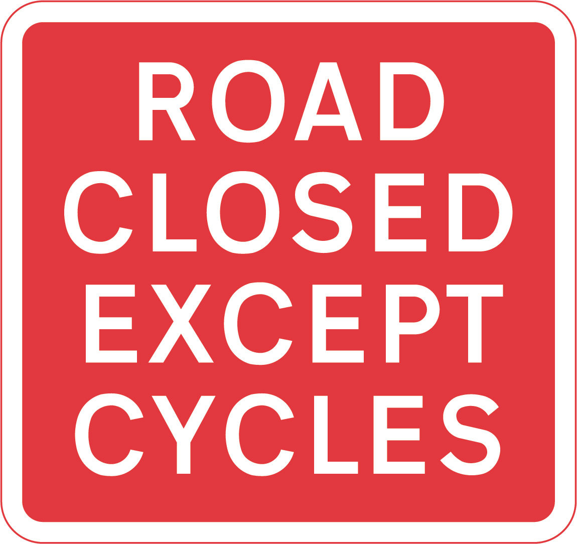 Road closed except cycles sign